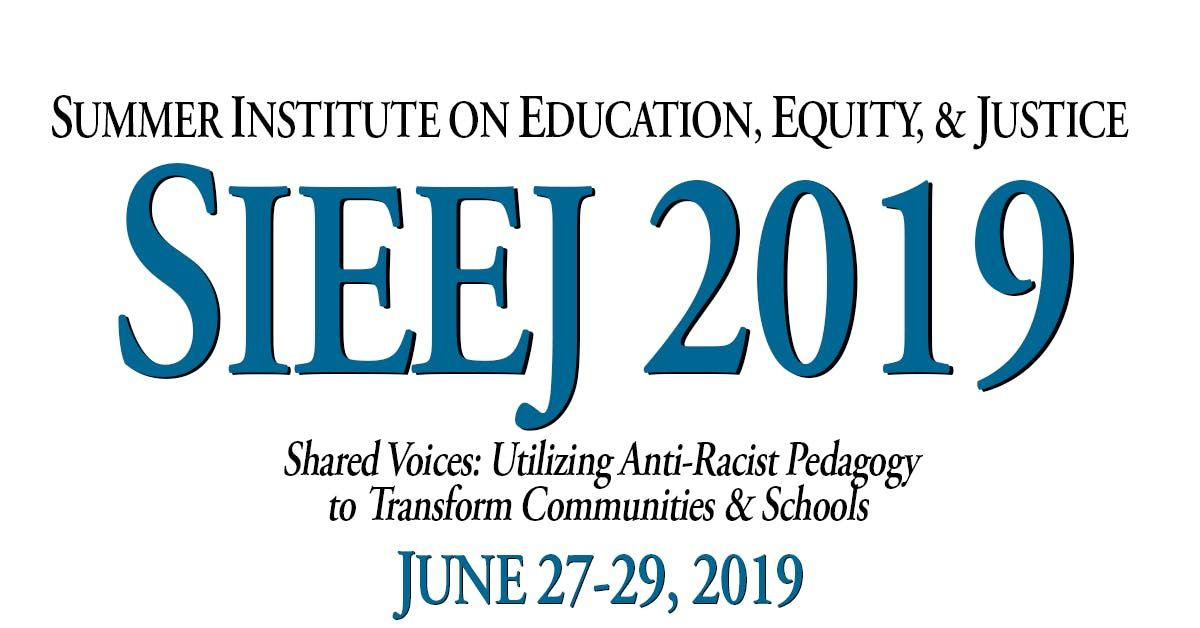Summer Institute on Education Equity & Justice (SIEEJ)