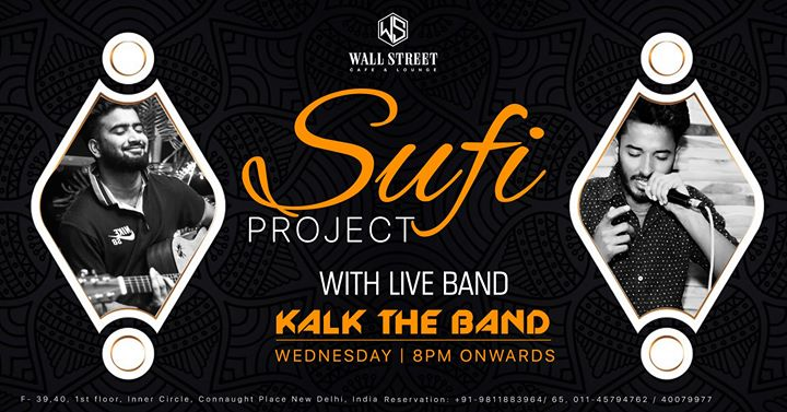 Sufi Project  Kalk The Band
