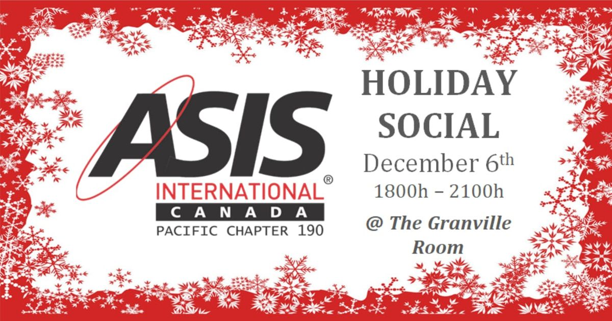 ASIS Holiday Social At Granville Room Vancouver