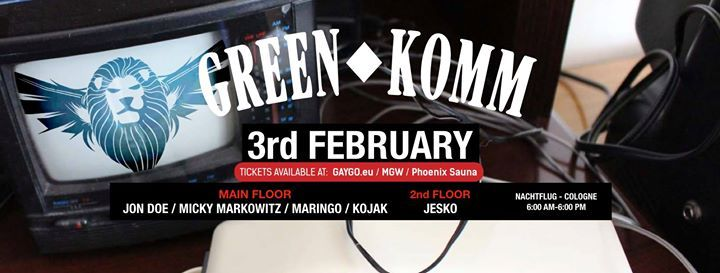 GREEN KOMM 3rd February