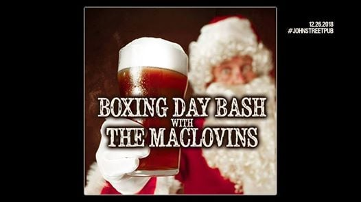 Boxing Day Bash at The John St. Pub with The MacLovins