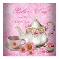 Mothers Day Victorian Tea Party