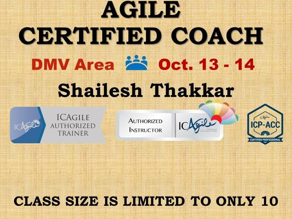Agile Certified Coach (ICP-ACC) Workshop at Reston/Herndon (DMV Area ...