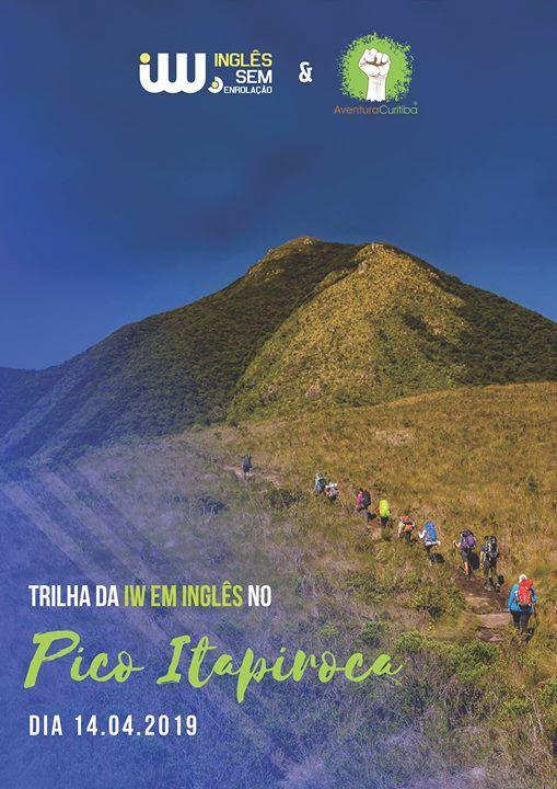 Trilha IW Ingls Sem Enrolao no Pico Itapiroca