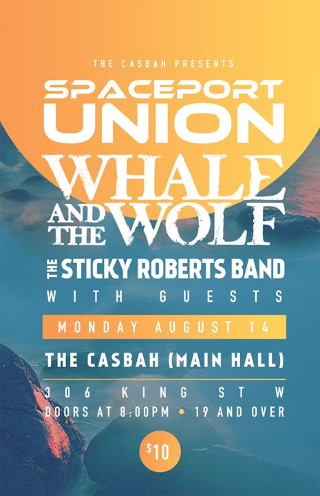Spaceport Union Whale & the Wolf Sticky Roberts BandTheCasbah