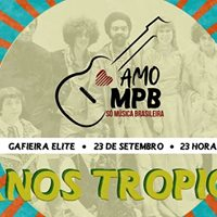 Festa Amo MPB - Especial 40 anos Tropiclia