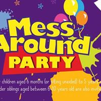 Mess Around Party - Chesterfield