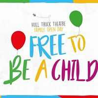 Hull Truck Theatre Family Open Day