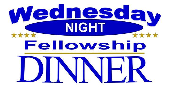 Wednesday Night Dinner & Fellowship