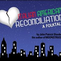 Auditions for &quotItalian American Reconciliation&quot