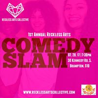 Reckless Arts Comedy SLAM