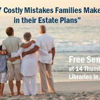 Seminar 7 Costly Mistakes in Estate Planning