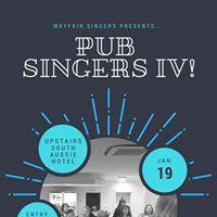 Mayfair Singers presents PUB Singers IV
