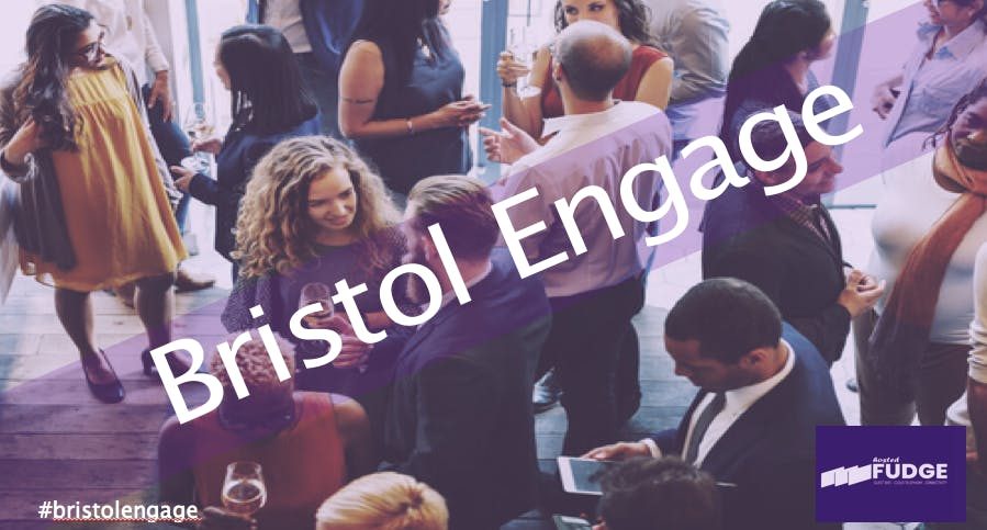 Bristol Engage Networking April 2018