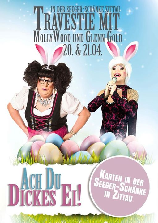 Travestieshow Ach du dickes Ei at Seeger Schänke, Zittau