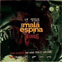 Mala Espina  The Garkas Show Solidario