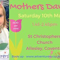 Mothers Day Fun - ARTventurers Saturday family class