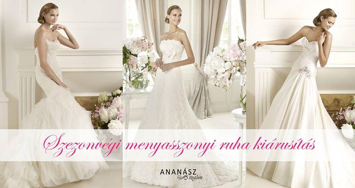 8bbf3bcfa9 Szezonvégi menyasszonyi ruha kiárusítás at Ananász Szalon, Budapest