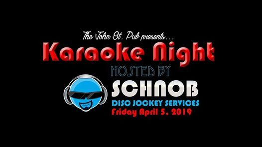 Karaoke Night at The John St. Pub (Schnob Disc Jockey Services)