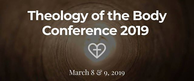 Theology of the Body Conference 2019