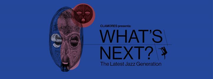 Whats Next The Latest Jazz Generation