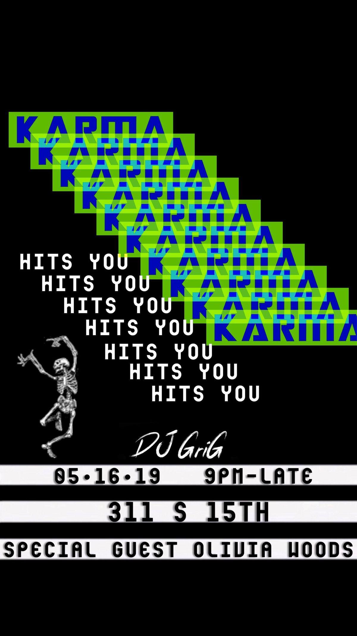 Karma Hits You Omaha