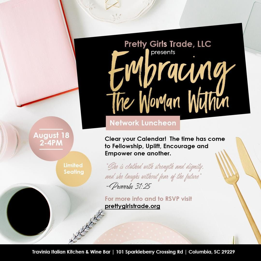 Embracing The Woman Within Networking Luncheon At Travinia Italian