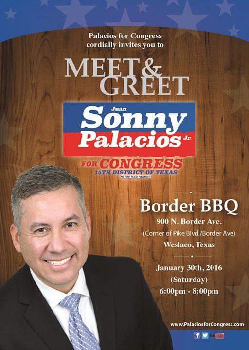Meet Amp Greet Sonny Palacios At Border Bbq Weslaco