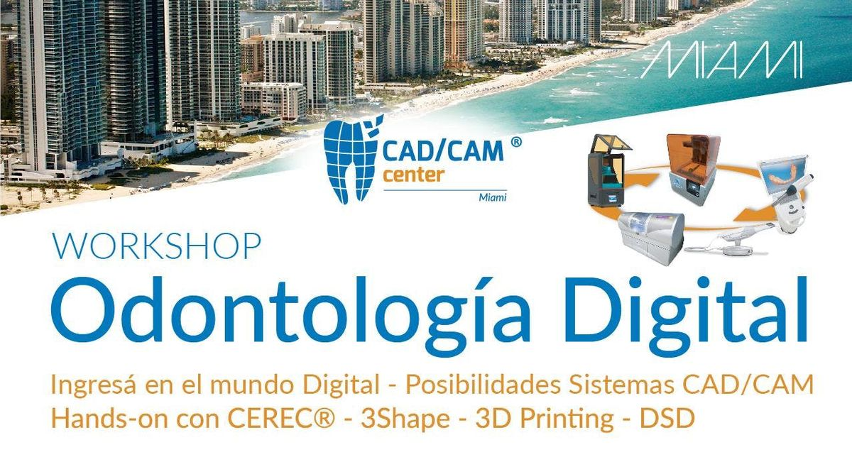 Workshop Odontologia Digital en Miami