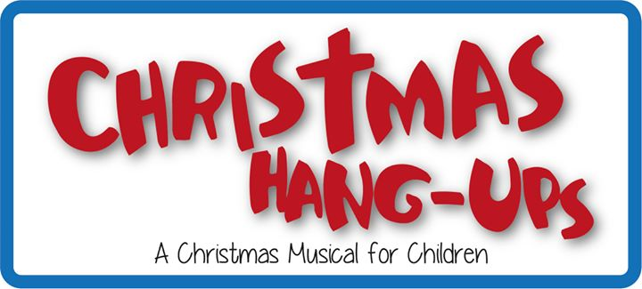 Christmas Hang-Ups; A Christmas Musical for Children @ NorthLife Fellowship Baptist Church | Fort McMurray | Alberta | Canada
