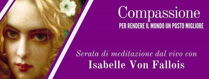 Serata di meditazione Compassione con Isabelle Von Fallois