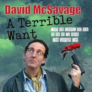 David McSavage-A Terrible Want