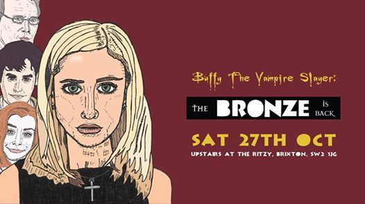Buffy The Vampire Slayer The Bronze is Back 2018