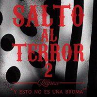 Salto al Terror 2 el regreso
