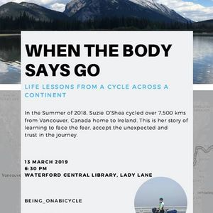 When The Body Says Go Life Lessons from Cycling Across Canada