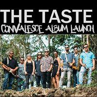 The Taste - Convalesce Album Launch (Townsville)