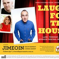 Laugh for the House a night of stand-comedy starring Jimeoin