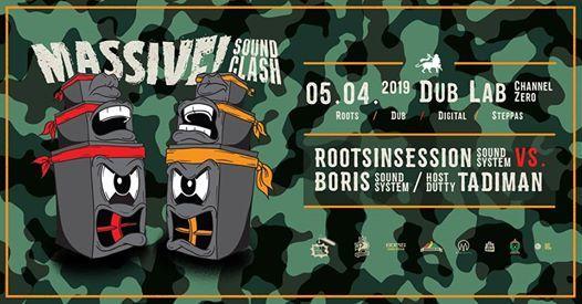 Massive Sound Clash w. Roots in Session VS. Boris