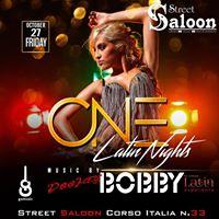 ONE  Latin Nights to StreetSaloon Gorizia