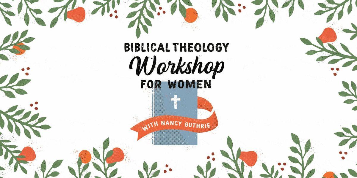 Biblical Theology Workshop for Women  Houston TX