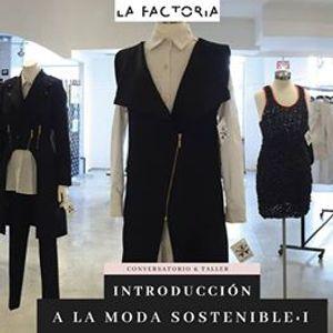 Taller - Introduccin a la moda sostenible I