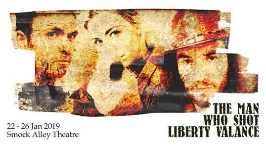 No Drama Theatre presents The Man Who Shot Liberty Valance