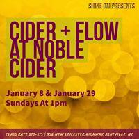 Shine Om Presents Cider and Flow