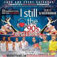 I Still Love The 90s Brunch &amp Day Party Feat. DJ Weatherman