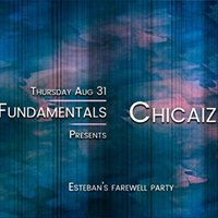 Fundamentals with Chicaiza [All Night]