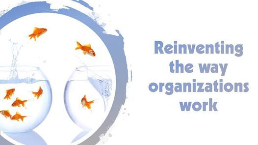 Reinventing the way organizations work (3rd Edition)