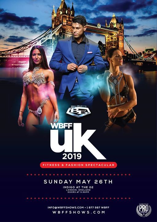 2019 WBFF UK Spring Fitness & Fashion Spectacular May 26th