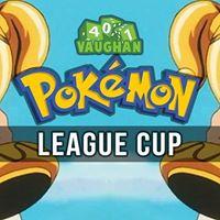 Pokemon League Cup Vaughan