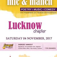 Mic &amp Manch - Lucknow Chapter