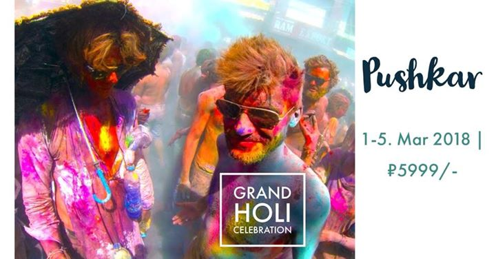 PUSHKAR (Grand Holi Celebration)